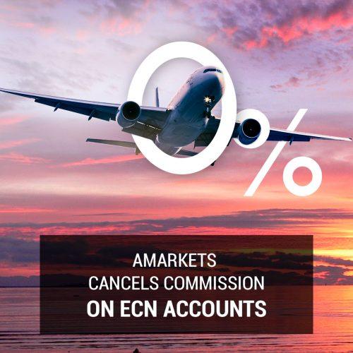 AMarkets cancels commission on ECN accounts!